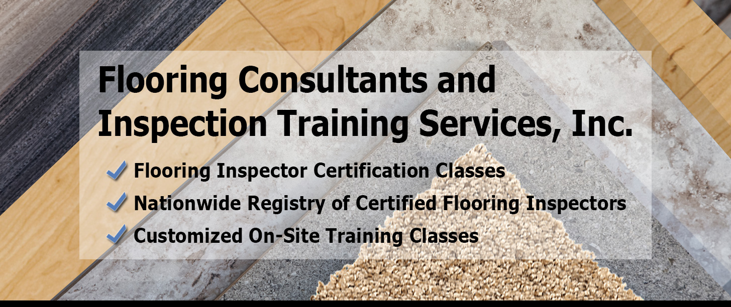 Flooring Consultants and Inspection Training Services